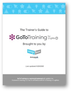Trainer's Guide to GoToTraining brought to you by Soapbox