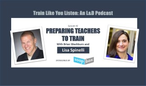 preparing teachers to train with lisa spinelli
