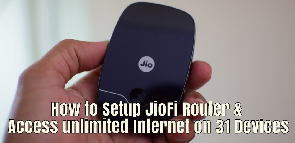 How to Setup JioFi Router To Access Free Unlimited Internet