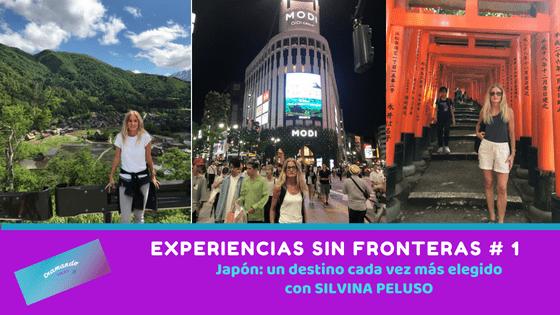 Experiencias sin Fronteras # 1 – Japón con Silvina