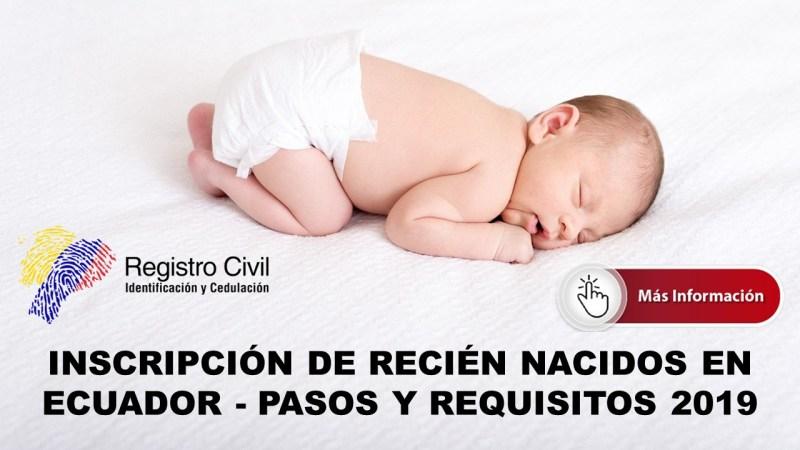 Inscripción de Recién Nacidos en Ecuador - Pasos y Requisitos