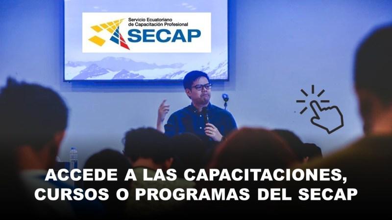 Accede a las Capacitaciones, Cursos o Programas del SECAP