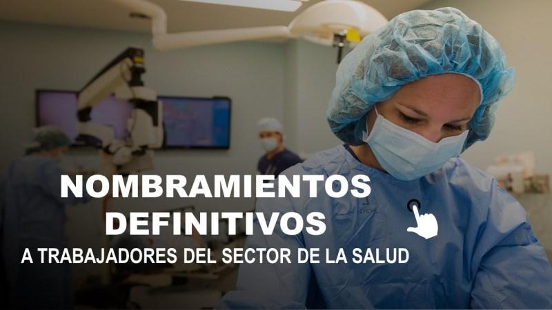 Nombramientos Definitivos a Trabajadores del Sector de la Salud