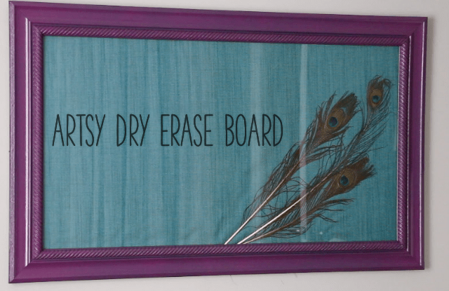 artsy dry erase board using glass frame