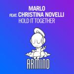 MaRLo feat. Christina Novelli – Hold It Together