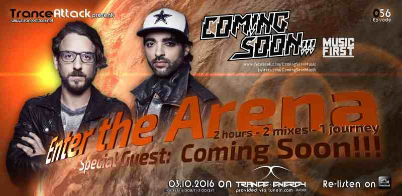 Enter The Arena 056: Coming Soon!!! and DuKa