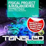 Fisical Project & Ruslan Device – Hypnotised