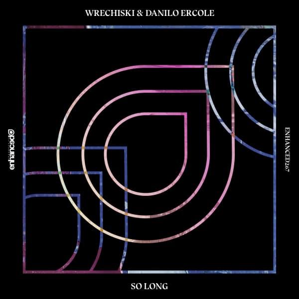 Wrechiski & Danilo Ercole - So Long