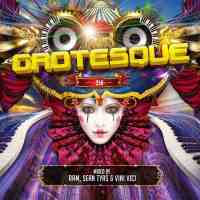 Grotesque 250 Mixed By RAM, Sean Tyas & Vini Vici