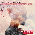 Vincent De Moor – Fly Away (Mark Sixma presents M6 Remix)