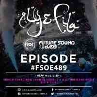Future Sound of Egypt 489 (27.03.2017) with Aly & Fila