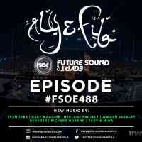 Future Sound of Egypt 488 (20.03.2017) with Aly & Fila