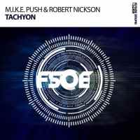 M.I.K.E. Push vs. Robert Nickson - Tachyon