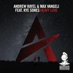 Andrew Rayel & Max Vangeli feat. Kye Sones – Heavy Love
