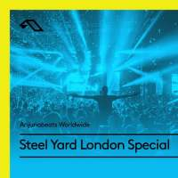 Anjunabeats Worldwide Steel Yard London Special (21.05.2018)