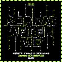 Dimitri Vegas & Like Mike x Armin van Buuren x W&W – Repeat After Me