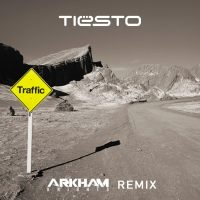 Tiesto - Traffic (Arkham Knights Remix)