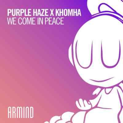 Purple Haze x KhoMha - We Come In Peace