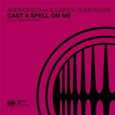 Andromedha & Linnea Schossow - Cast A Spell On Me