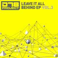 DT8 Project - Leave It All Behind EP3