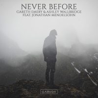 Gareth Emery & Ashley Wallbridge feat. Jonathan Mendelsohn - Never Before