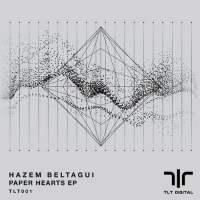 Hazem Beltagui - Paper Hearts EP