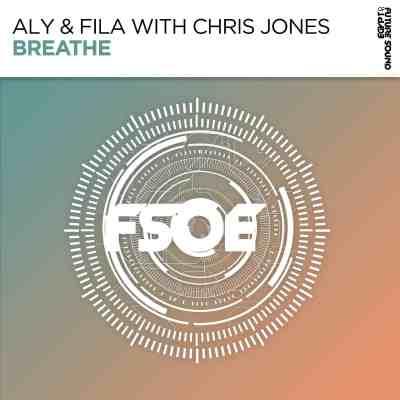 Aly & Fila with Chris Jones - Breathe