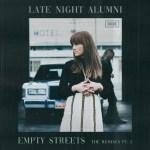 Late Night Alumni – Empty Streets (ALPHA 9 & Lumïsade Remixes)