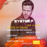 System F live A State Of Trance 900 (21.09.2019) @ Mexico City, Mexico