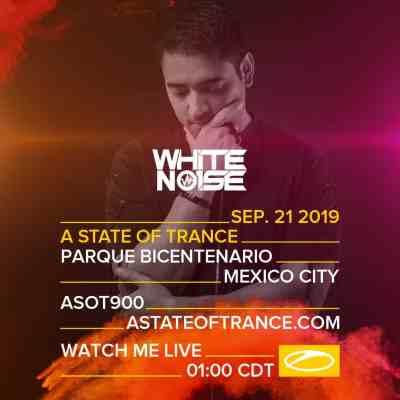 WHITENO1SE live A State of Trance 900 (21.09.2019) @ Mexico City, Mexico