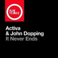 Activa & John Dopping - It Never Ends