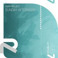 G&M Project - Sunday Afternoon (Jaron Inc. Remix)