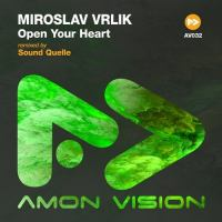 Miroslav Vrlik - Open Your Heart (incl. Sound Quelle Remix)