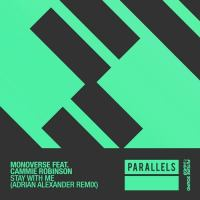 Monoverse feat. Cammie Robinson - Stay With Me (Adrian Alexander Remix)