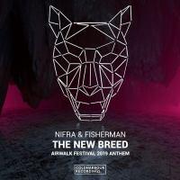 Nifra & Fisherman - The New Breed (Airwalk Festival 2019 Anthem)