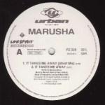Marusha – It Takes Me Away