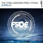 The Thrillseekers Pres. Hydra – Aurelia