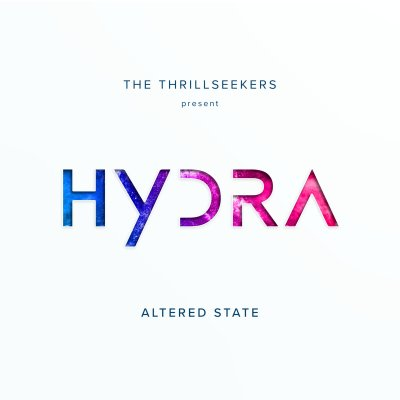 The Thrillseekers Present Hydra - Altered State