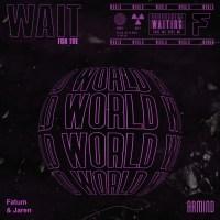 Fatum & Jaren - Wait For The World