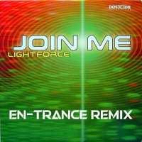 Lightforce - Join Me (en-Trance Remix)