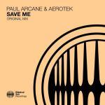 Paul Arcane & Aerotek – Save Me