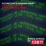 FUTURECODE & Roxanne Emery – Dancing In The Rain (Craig Connelly Remix)