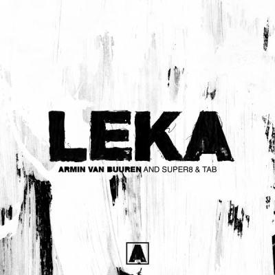 Armin van Buuren and Super8 & Tab - Leka