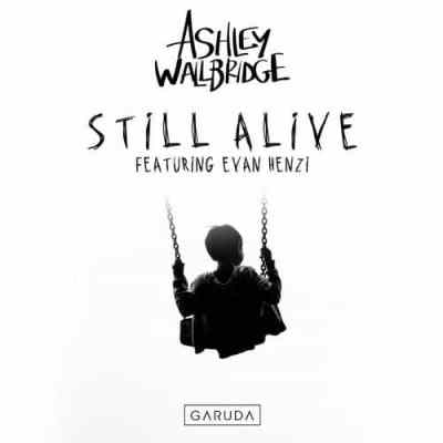 Ashley Wallbridge feat. Evan Henzi - Still Alive