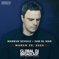 Global DJ Broadcast (26.03.2020) with Markus Schulz & Jam El Mar