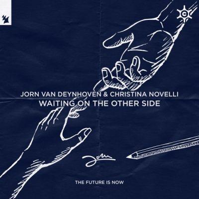 Jorn van Deynhoven & Christina Novelli - Waiting On The Other Side