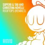 Super8 & Tab and Christina Novelli – Rooftops (Sound Quelle & Maarten De Jong Remixes)