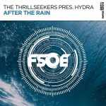 The Thrillseekers Pres. Hydra – After The Rain