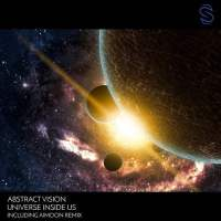 Abstract Vision - Universe Inside Us (incl. Aimoon Remix)