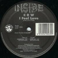 C R W - I Feel Love